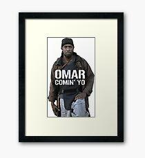 Omar Comin' Yo Framed Print