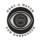 Keep a watch for Sasquatch by LordWharts