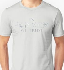 IN SCIENCE WE TRUST Unisex T-Shirt