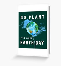 Go Planet It's Your Earth Day Birthday Environmental T Shirt Greeting Card