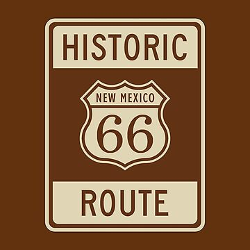 Historic Route 66 (New Mexico) Highway Sign by pauljamesfarr