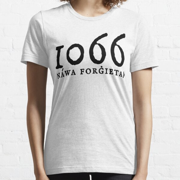1066 - Never Forget Essential T-Shirt