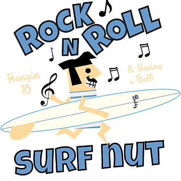 Rock N Roll Surf Nut by kokinoarhithi
