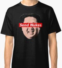 Send Nukes Classic T-Shirt