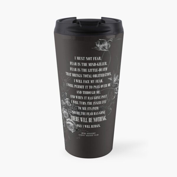 Bene Gesserit Litany Against Fear Travel Mug