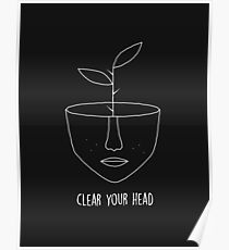 Clear Your Head Poster