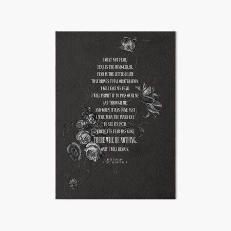 Litany Against Fear Art Board Print