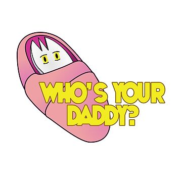 Baby Spork - Who's Your Daddy by lrenaud
