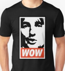 Wow. It's Owen Wilson. Wow. Unisex T-Shirt