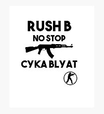 Rush B No Stop - CSGO Photographic Print