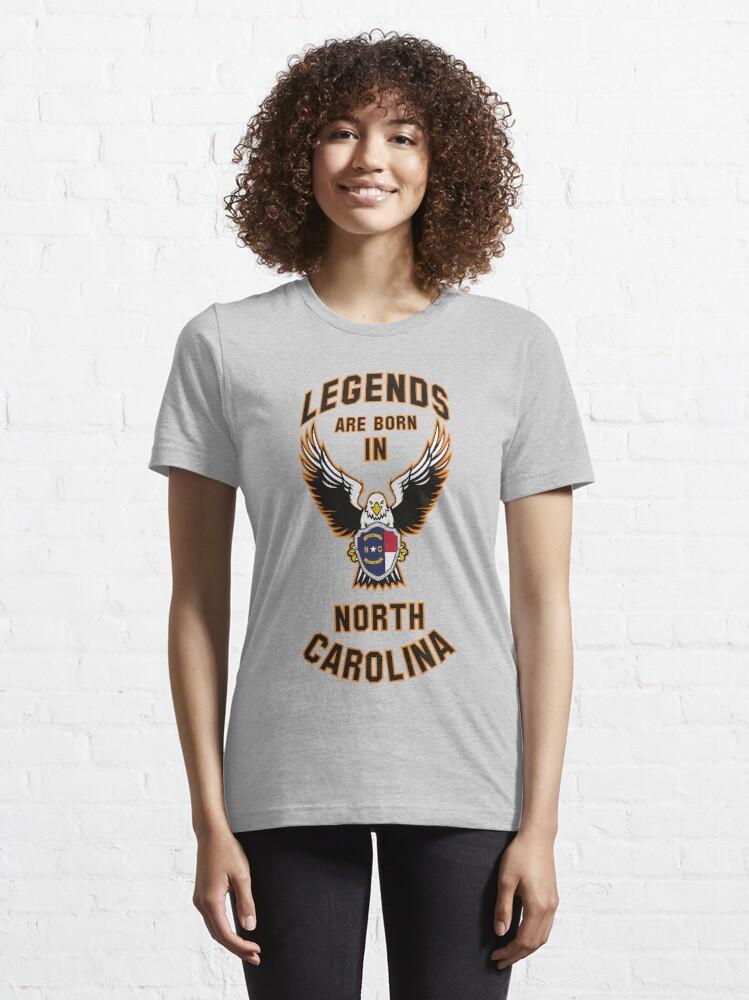 Alternate view of Legends are born in North Carolina Essential T-Shirt