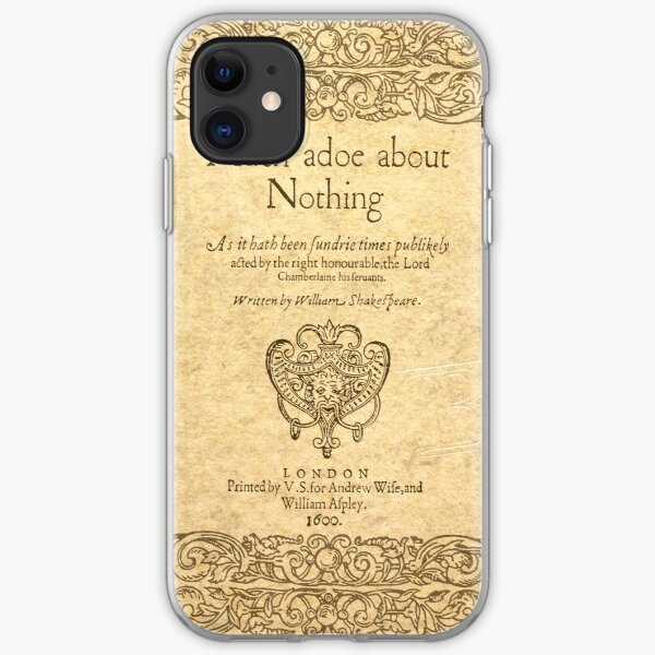 Shakespeare. Much adoe about nothing, 1600 iPhone Soft Case