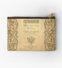 Shakespeare. Much adoe about nothing, 1600 Studio Pouch