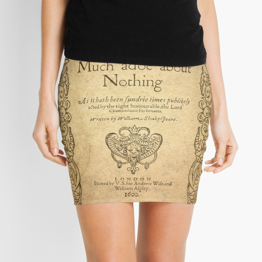 Shakespeare. Much adoe about nothing, 1600 Minifalda