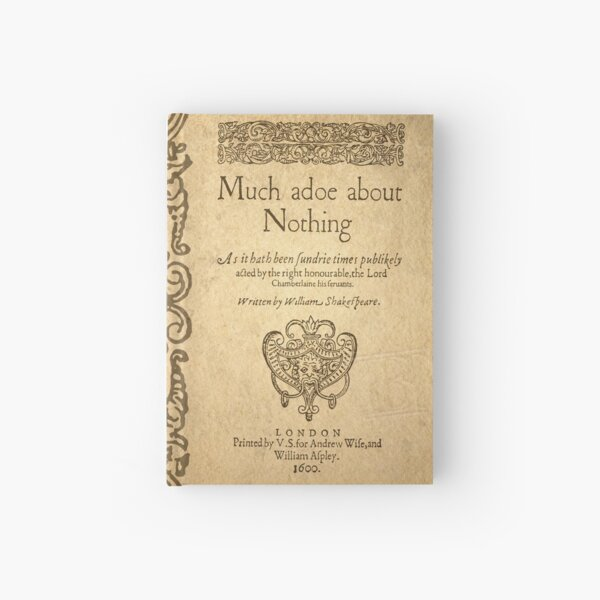Shakespeare. Much adoe about nothing, 1600 Cuaderno de tapa dura