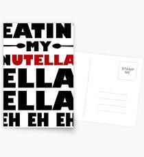 Eatin' My Nutella Ella Ella Eh Eh Eh Postcards