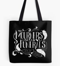 """No Mourners. No Funerals"" Typography Tote Bag"