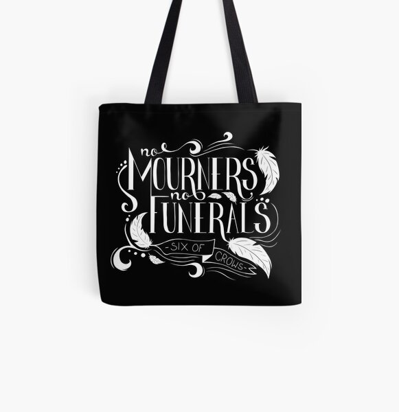"""""""No Mourners. No Funerals"""" Typography All Over Print Tote Bag"""