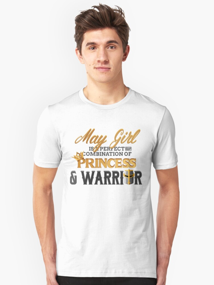 MAY Girl Princess Warrior Birth Month Birthday Slim Fit T Shirt
