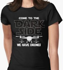 Drone Racing T-shirt - Come To The Dark Side - Gift For Drone Lovers  Women's Fitted T-Shirt