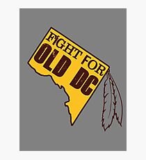 Redskins - Fight for Old DC Photographic Print