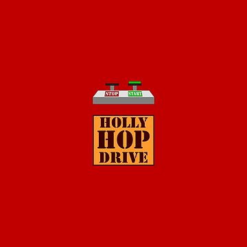Holly Hop Drive by superkickparty