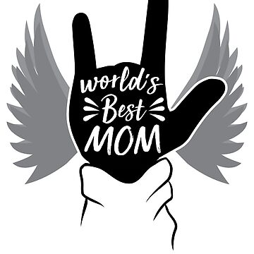 Worlds Best Mom by AliveAtNight