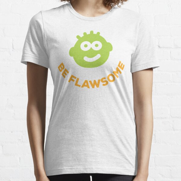 Be Flawsome! Embrace your awesome flaws! Essential T-Shirt