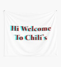 Welcome to Chili's 3D Wall Tapestry
