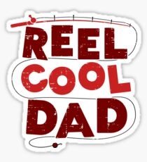 Reel Cool Dad funny Gift Sticker