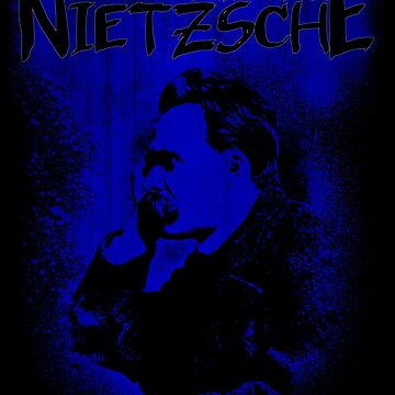 Friedrich Nietzsche Philosopher Design by OutlawOutfitter