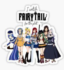 Ich schaue Fairy Tail für die Handlung ... (Mädchen!) Sticker