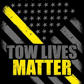 Tow Lives Matter Tow Truck Driver Thin Yellow Line Flag by bluelinegear