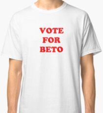 Vote for Beto Classic T-Shirt
