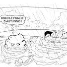 VITA E AVVENTURE DI PICCOLE MERDE - Le foglie di autunno by CLAUDIO COSTA
