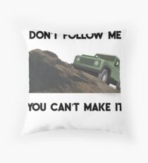 Mudding Gifts - Dont Follow Me You Cant Make It Throw Pillow
