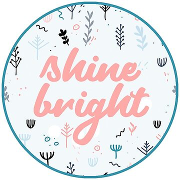 Shine Bright Sticker by JakeRhodes