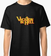 vacation in hell new york Classic T-Shirt