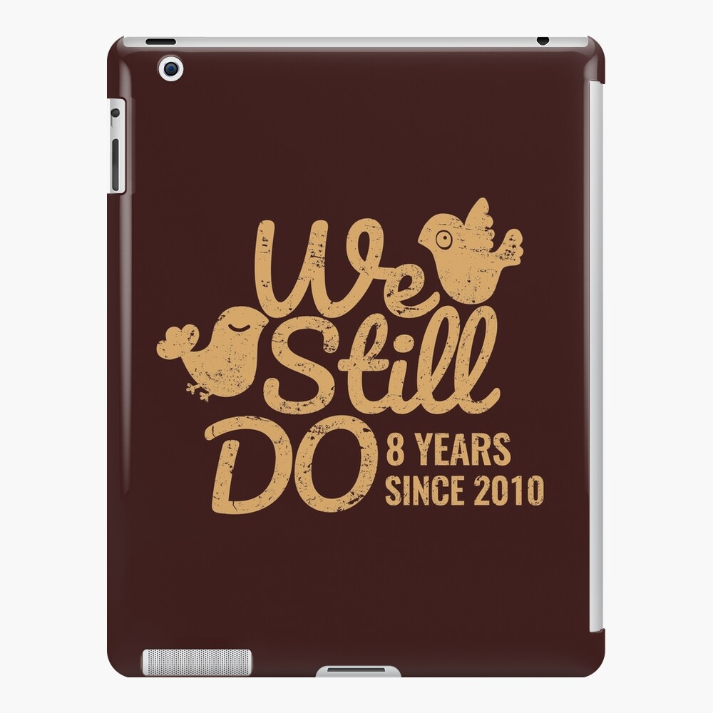 8th Wedding Anniversary Gifts.Bronze Wedding Anniversary Gift Tee Eight Years Of Marriage Couple Shirt Phone Cases And Other Gifts Ipad Case Skin