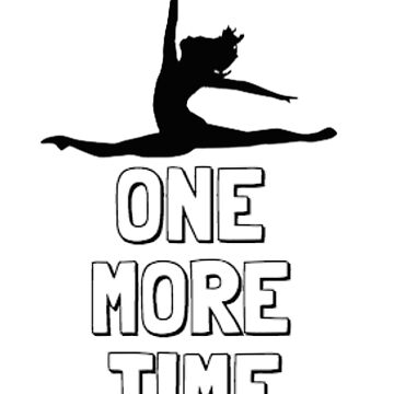 One More Time - Dancer by folie-a-dont