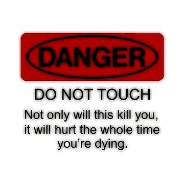 Danger by Empowerment