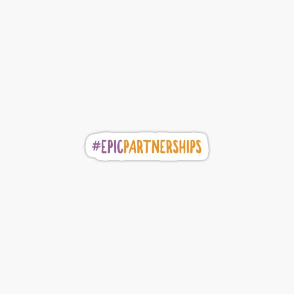 Unicorns Unite - #EPICPartnership Sticker