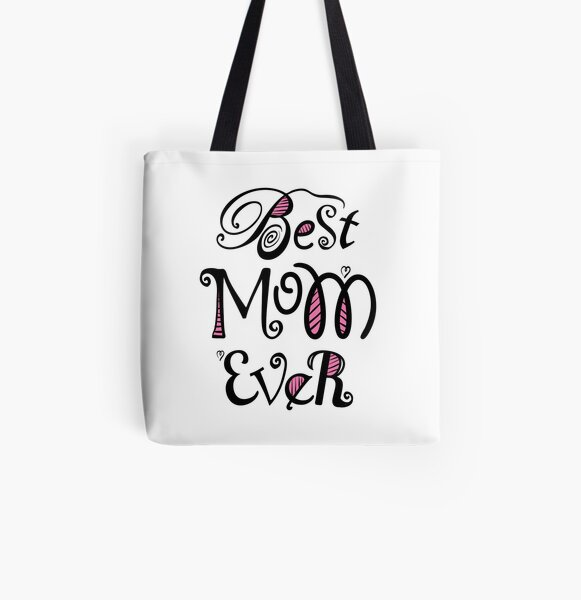 Best Mom Ever Nr. 02 - Text Art All Over Print Tote Bag