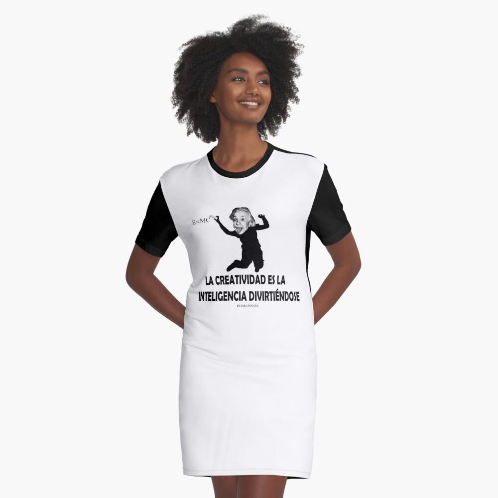 EINSTEIN: LA CREATIVIDAD ES LA INTELIGENCIA DIVIRTIENDOSE Vestido camiseta
