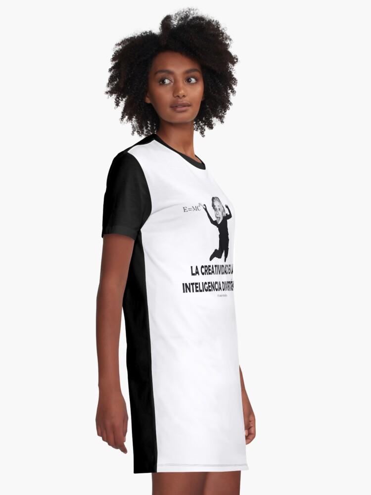 Vista alternativa de Vestido camiseta EINSTEIN: LA CREATIVIDAD ES LA INTELIGENCIA DIVIRTIENDOSE