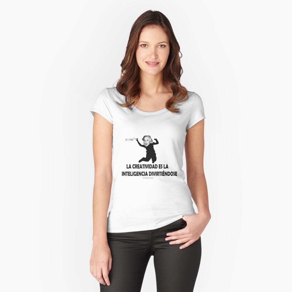 EINSTEIN: LA CREATIVIDAD ES LA INTELIGENCIA DIVIRTIENDOSE Camiseta entallada de cuello ancho