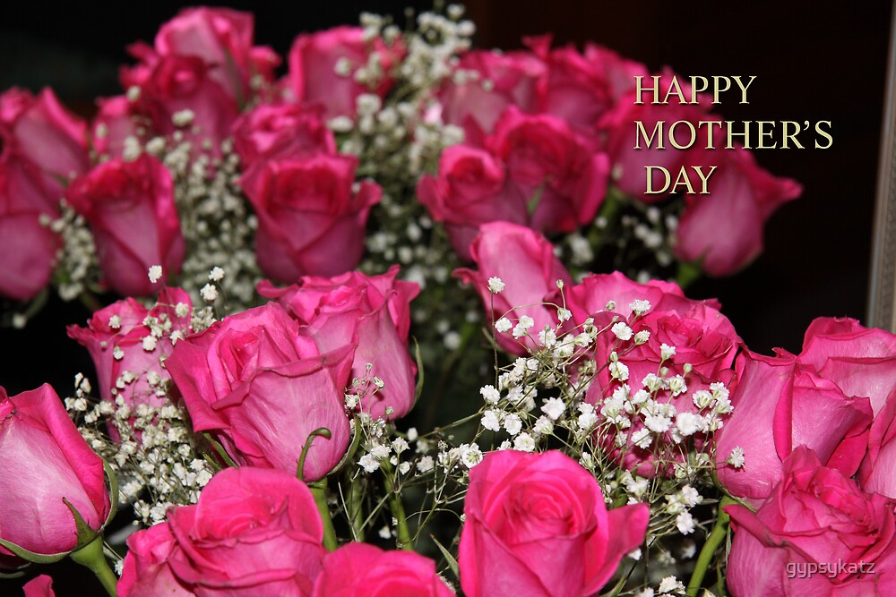 Happy Mother's Day by gypsykatz