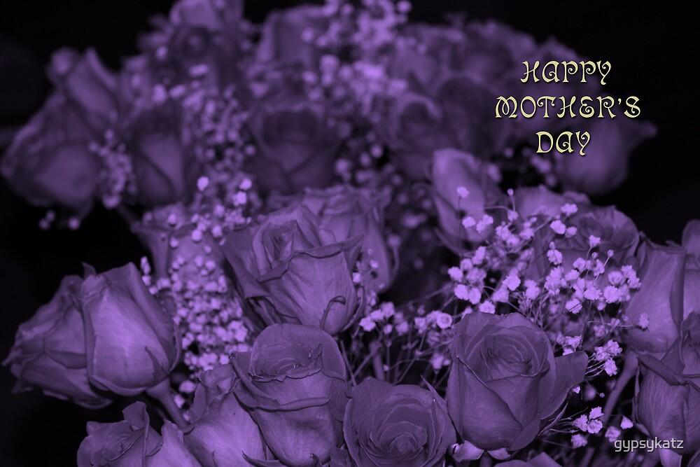 HAPPY MOTHER'S DAY #2 by gypsykatz