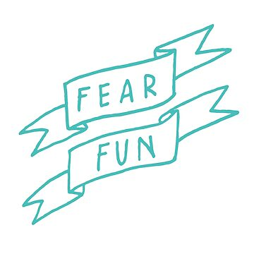 fear fun by bethanymannion