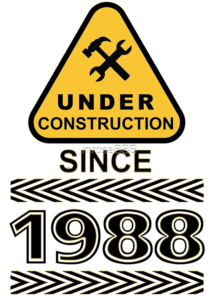 1988 Under Construction AGE TEE by mrose888